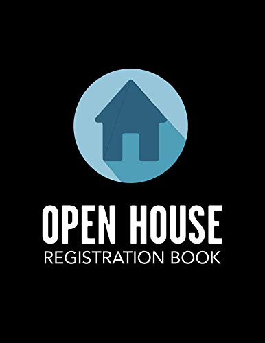 - Open House Registration Book: Blue House Icon Cover - Registry And Log Book For Brokers Agents Home Owners And Sellers To Record Guests And Visitors (Open House Blue Icon Series)