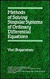 Solving Singular Systems, J. E. Boyarintsev, 0471931632