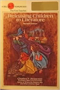 Book Releasing Children to Literature: A Teacher's Guide to Yearling Books