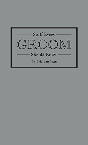 Stuff Every Groom Should Know (Stuff You Should Know)