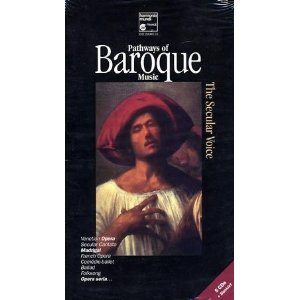 Pathways Of Baroque Music   Secular Vocal Music