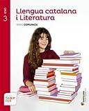 LLENGUA CATALANA I LITERATURA SÈRIE COMUNICA 3ESO SABER FER - 9788490472071