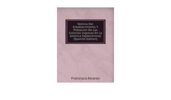 Noticia Del Establecimiento Y Poblacion: 9785874471903: Amazon.com: Books