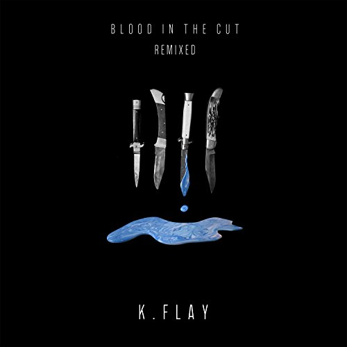 Blood In The Cut (Remixed) [Ex...