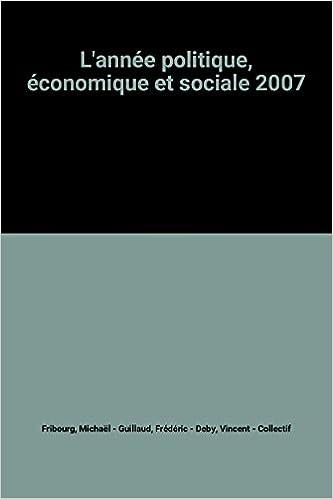 Livres gratuits en ligne L'année politique, économique et sociale 2007 pdf