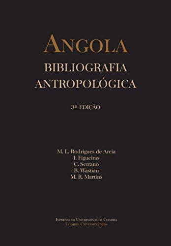 Angola. Bibliografia Antropológica (3.ª ed.) [Ebook]