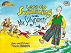 Let's Go Swimming with Mr. Sillypants:…