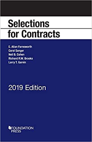 Farnsworth, Sanger, Cohen, Brooks, and Garvin's Selections for Contracts, 2019 Edition
