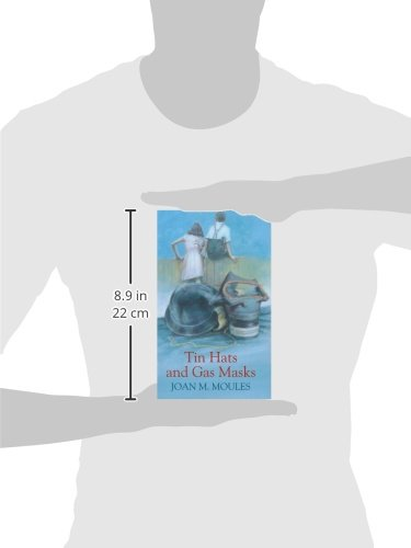 Tin Hats And Gas Masks Joan M Moules 9780750528160 Amazon Books
