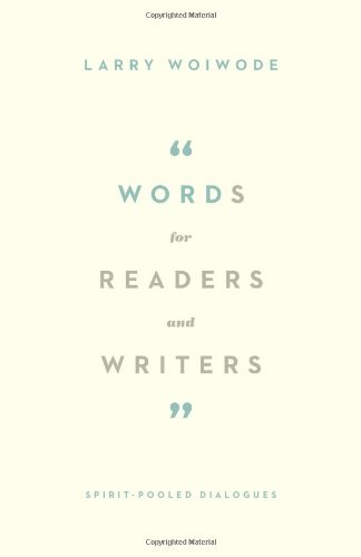 Words for Readers and Writers: Spirit-Pooled Dialogues by Crossway Books
