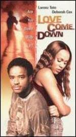 Love Come Down [VHS]