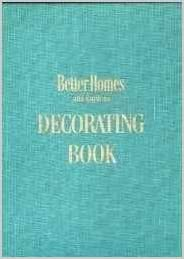 Better Homes Gardens Decorating Book Editors Amazon Com Books