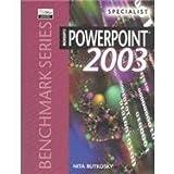 Microsoft PowerPoint 2003 : Specialist, Rutkosky, Nita H., 0763820628