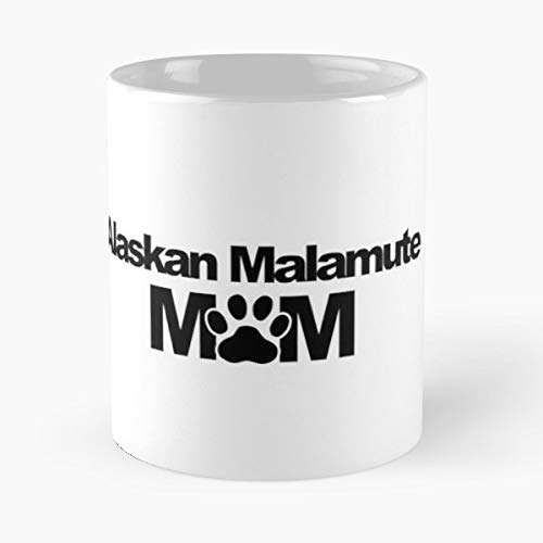Alaskan Malamute Dog Breed Mom - Best Gift Ceramic Coffee Mugs 11 Oz