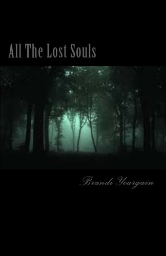 All The Lost Souls (Lexi Taylor) (Volume 1)
