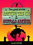 The Arthur Adventures: Arthur the Kid
