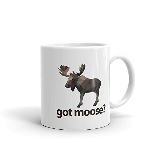 Got Moose Coffee Mug | Hunters Coffee Mug