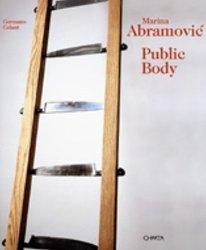 Read Online Marina Abramovic: Public Body pdf epub