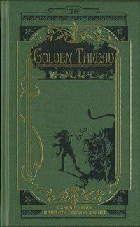 The Golden Thread (Rare Collector's Series)