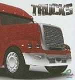 Trucks, Meg Greve and J. Jean Robertson, 1604725273