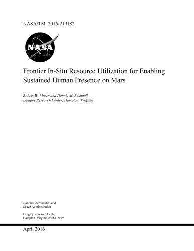 Download Frontier In - Situ Resource Utilization for Enabling  Sustained Human Presence o ebook