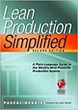 Lean Production Simplified 2nd (second) edition by Dennis Pascal (2007-05-03)