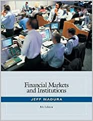 Book Financial Markets and Institutions (with Stock Trak Coupon) 8th (egith) edition Text Only