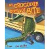 My Crocodile Does Not Bite by Joe Kulka [Carolrhoda Books, 2013] Library Binding [Library Binding]