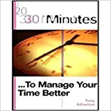 img - for 30 Minutes: To Manage Your Time Better book / textbook / text book