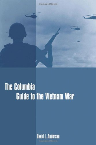 The Columbia Guide to the Vietnam War by Columbia University Press