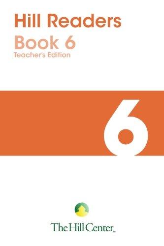 Download Hill Readers Book 6 Teacher's Edition (Hill Readers Teacher's Edition) (Volume 6) PDF