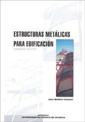 Descargar Libro Estructuras Metálicas Para Edificación José Monfort Lleonart