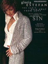 You Can't Walk Away from Love (from Original Sin) Sheet