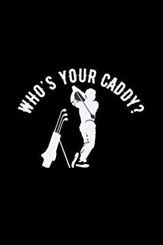 Who's your caddy?: 6x9 Mini Golf | lined | ruled paper | notebook | notes