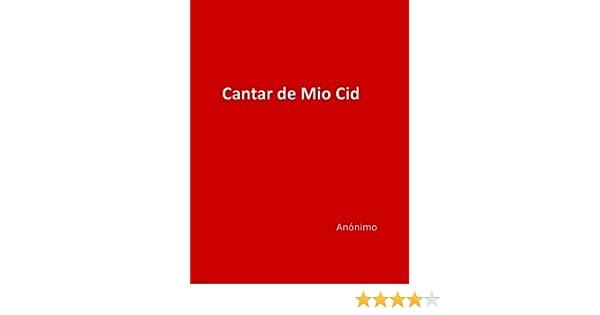 Cantar De Mio Cid Spanish Edition Kindle Edition By Anonymous