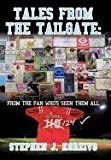 Tales from the Tailgate, Stephen J. Koreivo, 1463416857