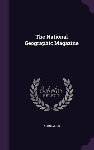 Download The National Geographic Magazine PDF