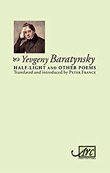 Half-light and Other Poems by [Baratynsky, Yevgeny]