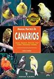 Manual práctico de canarios (Manuales prácticos)