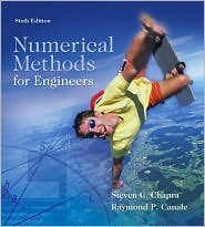 Numerical Methods for Engineers 6th (sixth) edition Text Only pdf