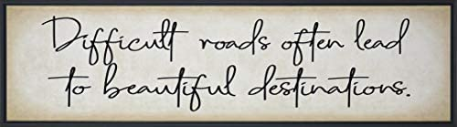 Homekor Destinations Motivational Quote - Difficult Roads Often Lead to Beautiful Destinations - Framed Wall Art Canvas Print 30 x 8 / Homekor Destinations Motivational Quote - Difficult Roads Often Lead to Beautiful Destinations -...