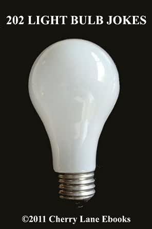 202 Light Bulb Jokes (English Edition) eBook: Cedric Kelly: Amazon ...