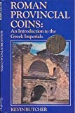 Roman Provincial Coins, Kevin Butcher, 1852640103