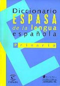 Dicc. Espasa de lengua española primaria