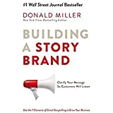 Donald Miller Building a StoryBrand: Seven proven elements of powerful stories (Hardcover)