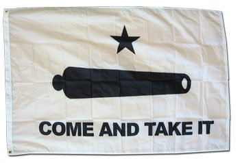 Come and Take It - 3' x 5' Nylon Historic Flag (Best Weapons For Civil Unrest)