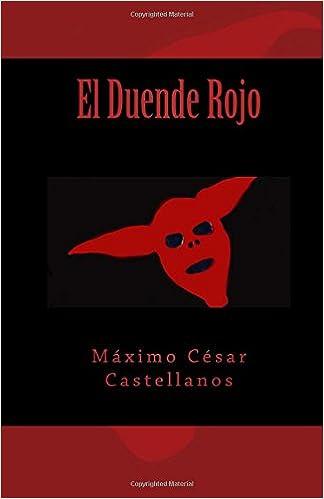 El Duende Rojo (Spanish Edition): Máximo César Castellanos ...