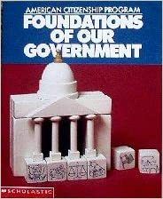 Foundations of Our Government (Scholastic American