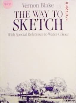 The Way to Sketch With Special Reference to Water Colour