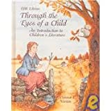 Through the Eyes of a Child : An Introduction to Children's Literature, Norton, Donna E., 0675211441